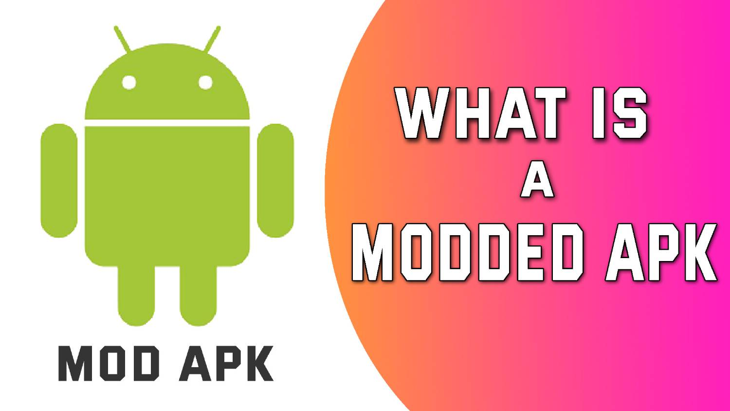 What is mod apk | everything that you need to know about mob apk